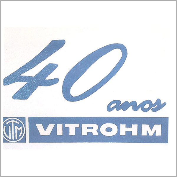 2011 - 40th Anniversary Vitrohm